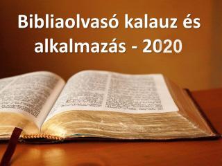 Elérhető a 2020. évre a Bibliaolvasó kalauz és androidos mobil alkalmazás