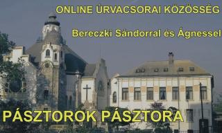INTERNETES ISTENTISZTELETEK FOLYAMATOSAN FRISSÜLŐ VIDEÓFELVÉTELEI III.