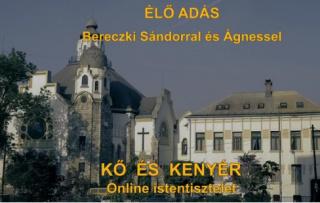 INTERNETES ISTENTISZTELETEK FOLYAMATOSAN FRISSÜLŐ VIDEÓFELVÉTELEI V.